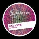 Max Roven - Renaissance (Original Mix)