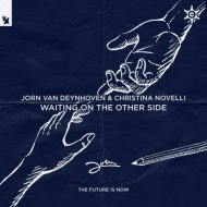 Jorn Van Deynhoven & Christina Novelli - Waiting On The Other Side (Extended Club Mix)
