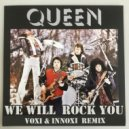 Queen - We Will Rock You (Voxi & Innoxi Radio Remix)