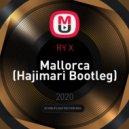 RY X - Mallorca (Hajimari Bootleg)