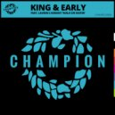King & Early, Lauren L\'aimant - Walk On Water (Extended Vocal Mix)