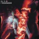 DJ S.B - I Remember (Original mix)