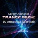 Sergiy Akinshin - Uplifting Trance Music (DJ Atmosfera Guest Mix)