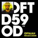 OFFAIAH - Private Show (Club Re-Edit)
