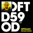 OFFAIAH - Private Show (Moon Rocket Extended Remix)