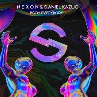 NEXON & Daniel Kazuo - Body Everybody (Original Mix)