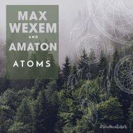 Amaton, Max Wexem - Atoms (Radio Mix)