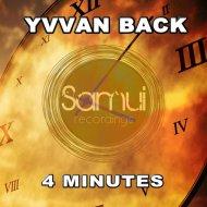 JL, Yvvan Back - 4 Minutes (JL, Yvvan Back Remix)