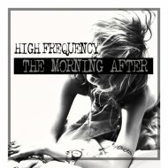 High Frequency - The Morning After (Original Mix)