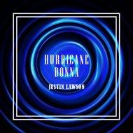 Justin Lawson - Hurricane Donna (Original Mix)