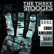 D.O.N.S. & Dany Cohiba & Eddie Amador - The Three Stooges (Original Mix)