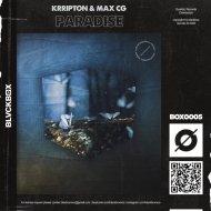 Krripton & Max CG - Paradise (Original Mix)