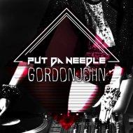 Gordon John - Put Da Needle (Original Mix)
