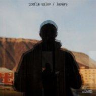 Trofim Uzlov - Yard & Wind (Original Mix)