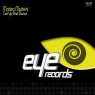 Matteo Matteini - Get Up And Dance (Original Mix)