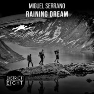 Miguel Serrano - Raining Dream (Original Mix)