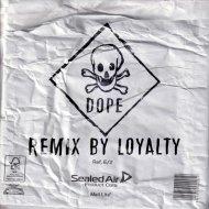 Dope - Hi-Tech (Remix By Loyalty)
