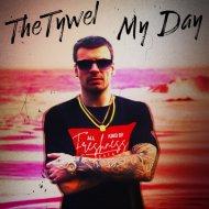 TheTywel - My Day (Original Mix)