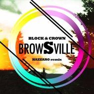 Block & Crown - Browsville (Original Mix)