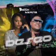 Dj Dasten & Manuva - Deseo (Original Mix)