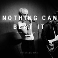 How To Loot Brazil & Jesus Mendez - Nothing Can Beat It (Jesus Mendez Remix)