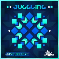 Juggling & Kinective - Just Believe (Original Mix)