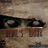 NOMIA & The Navigator - Devil\'s Work (Original Mix)