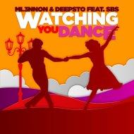 ML3NNON & Deepsto & SBS - Watching You Dance (feat. SBS) (Original Mix)