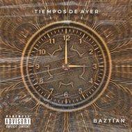 Baztian YM - Tiempos de Ayer (Original Mix)