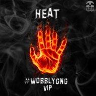 Martz & Raised - Heat (WOBBLYGNG VIP)