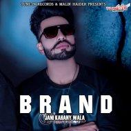 Jani Kahany Wala - Brand (Original Mix)