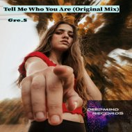 Gre.S - Tell Me Who You Are (Original mix)