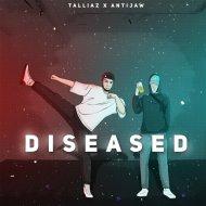TalliAz & AntiJaw - Diseased (Original mix)