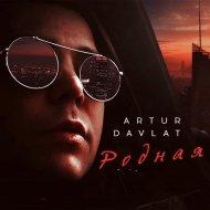 ARTUR DAVLAT - Родная (Original Mix)