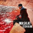 Egham - Waskat (Original Mix)