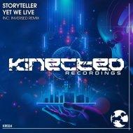 Storyteller - Yet We Live (Extended Mix)